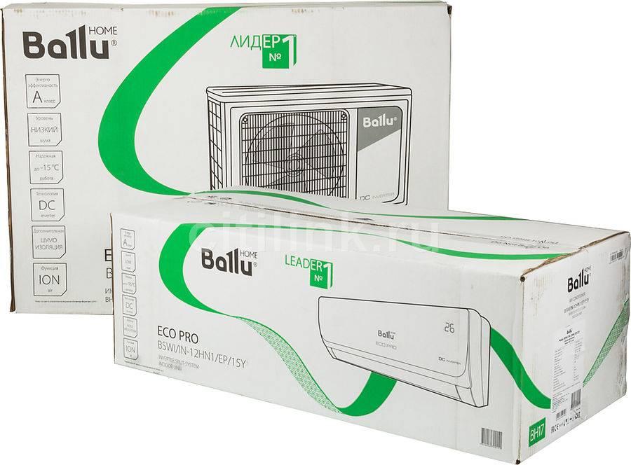 Обзор сплит-системы ballu bsli 12hn1: технические характеристики и возможности + сравнение с конкурирующими предложениями