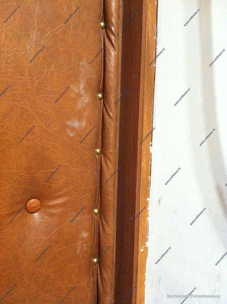 Как правильно утеплять входные деревянные двери