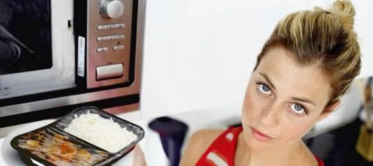 Что нельзя греть в микроволновке и почему: список продуктов питания и предметов